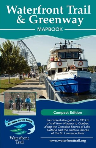 Waterfront Trail & Greenway Mapbook (Compact Edition) 9781894955249