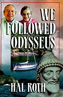 We Followed Odysseus 9781892399038