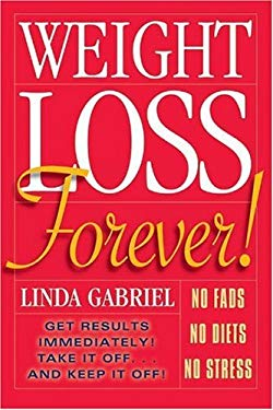 Weight Loss Forever! 9781897404003