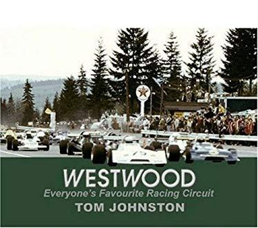 Westwood: Everyone's Favourite Racing Circuit 9781894694490
