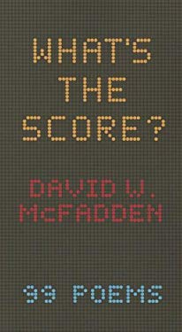 What's the Score?: 99 Poems 9781894469623