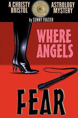 Where Angels Fear 9781892343574