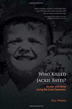 Who Killed Jackie Bates? 9781897252185