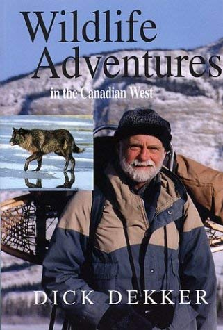 Wildlife Adventures in the Canadian West 9781894765367