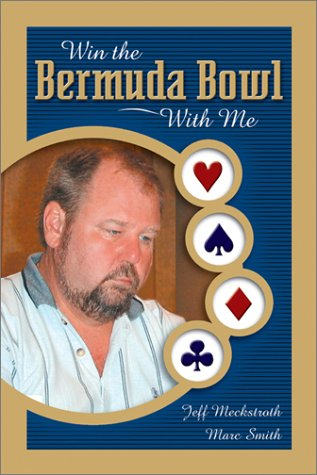 Win the Bermuda Bowl with Me 9781894154338