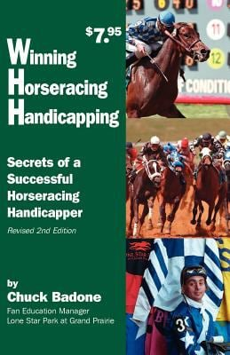 Winning Horseracing Handicapping: Secrets of a Successful Horseracing Handicapper 9781893793026