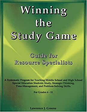 Winning the Study Game: Guide for Resource Specialists: A Systematic Program for Teaching Middle School and High School Special Education Students Stu 9781890455460