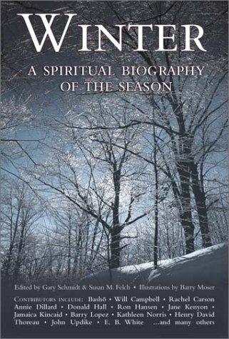 Winter: A Spiritual Biography of the Season 9781893361928