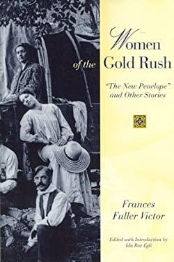 Women of the Gold Rush:
