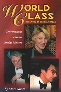 World Class: Conversations with the Bridge Masters 9781894154154