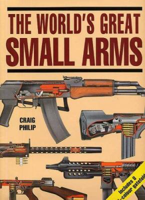 World's Great Small Arms, the 9781897884034