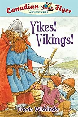 Yikes! Vikings! 9781897066973