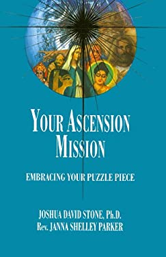 Your Ascension Mission: Embracing Your Puzzle Piece 9781891824098