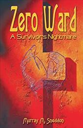 Zero Ward: A Survivor's Nightmare 7719813
