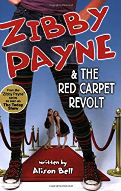 Zibby Payne & the Red Carpet Revolt 9781897073988