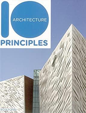 10 Principles of Architecture 9781908126283