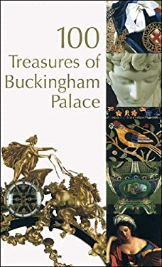 100 Treasures of Buckingham Palace 9781902163925