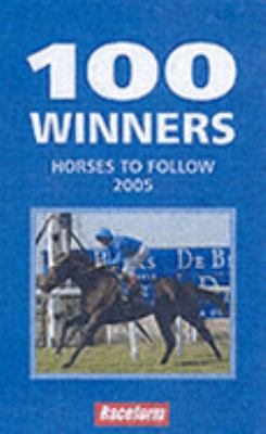 100 Winners: Horses to Follow 9781904317838