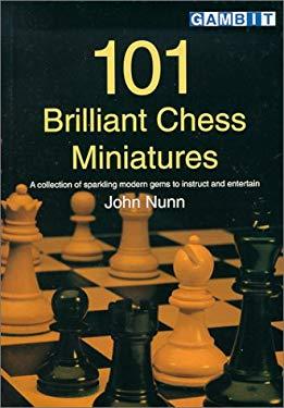 101 Brilliant Chess Miniatures 9781901983166
