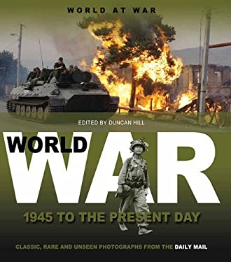 1945 to the Present Day: Classic, Rare and Unseen 9781907176692