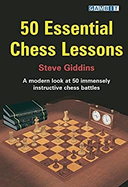 50 Essential Chess Lessons 9781904600411