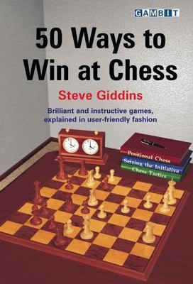 50 Ways to Win at Chess 9781904600855