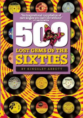 500 Lost Gems of the Sixties 9781905959075