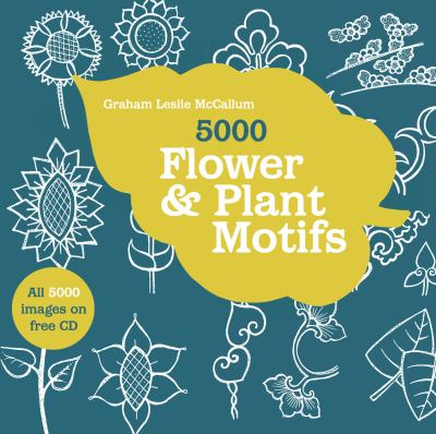 5000 Flower & Plant Motifs: A Sourcebook [With CDROM] 9781906388928