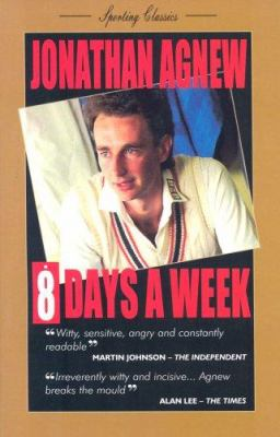 8 Days a Week: Diary of a Professional Cricketer 9781904439370