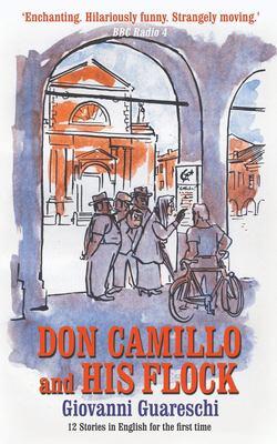 Don Camillo & His Flock (Don Camillo Series)
