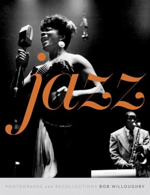 Jazz: Body and Soul: Photographs and Recollections 9781901268584