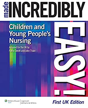 Children's and Young People's Nursing Made Incredibly Easy! 9781901831092