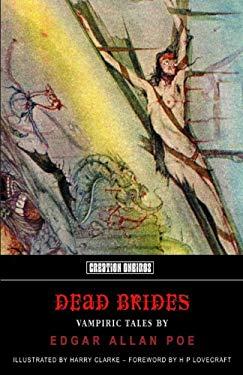 Dead Brides: Vampiric Tales by Edgar Allan Poe 9781902197401