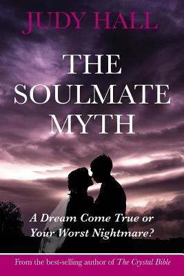 The Soulmate Myth 9781902405452