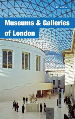 Museums and Galleries of London 9781902910314