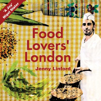 Food Lovers' London 9781902910352