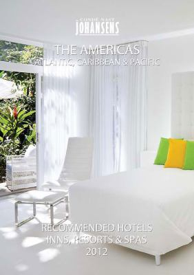 Conde Nast Johansens Recommended Hotels & Spas: The Americas: Atlantic, Caribbean & Pacific 9781903665602