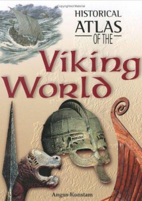 Historical Atlas of the Viking World 9781904668121