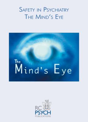 Safety in Psychiatry: The Mind's Eye: A DVD Training Pack 9781904671589