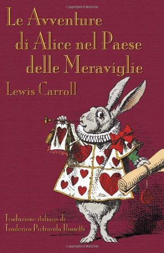 Le Avventure Di Alice Nel Paese Delle Meraviglie 9781904808558