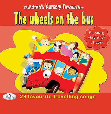 The Wheels on the Bus 9781904903857