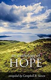 An Anthology of Hope 20760215