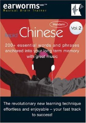 Rapid Chinese: v. 2: 200+ Essential Words and Phrases Anchored into Your Long Term Memory with Great Music 9781905443147