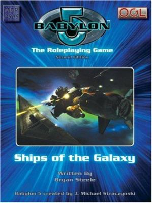 Babylon 5: Ships of the Galaxy 9781905471287