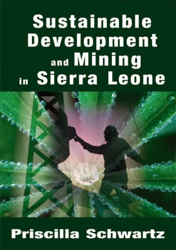 Sustainable Development and Mining in Sierra Leone 9781905809059