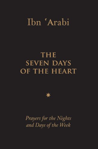 The Seven Days of the Heart: Prayers for the Nights and Days of the Week 9781905937295