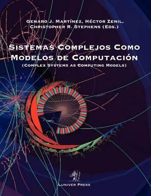 Sistemas Complejos Como Modelos de Computacion 9781905986354