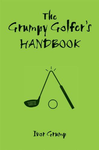 The Grumpy Golfer's Handbook 9781906032975