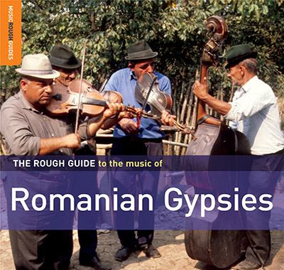 The Rough Guide to the Music of Romanian Gypsies 9781906063344