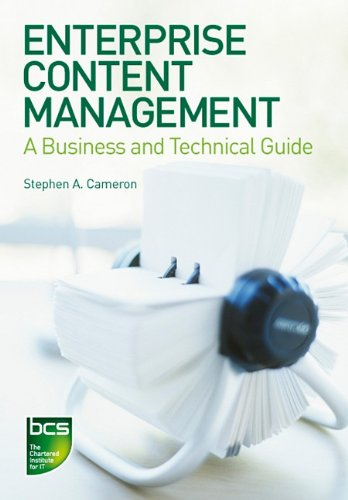 Enterprise Content Management: A Business and Technical Guide 9781906124670
